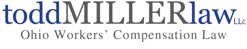 Todd Miller Law LLC Ohio Workers' Compensation Law